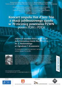 koncert zokazji jubileuszowego zjazdu w70 rocznicę powstania PZWN, potem PDM iPDDz