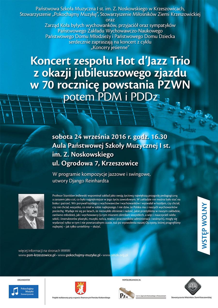 koncert z okazji jubileuszowego zjazdu w 70 rocznicę powstania PZWN, potem PDM i PDDz