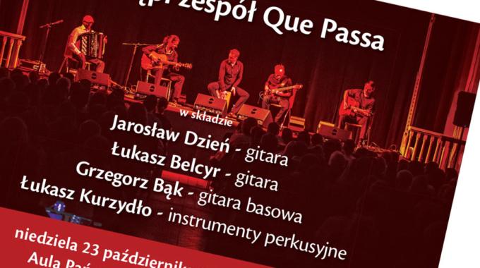 """II koncert zcyklu """"Koncerty jesienne"""". Wystąpi zespół Que Passa"""