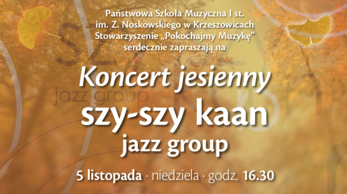 Koncert Szy-Szy Kaan Jazz Group
